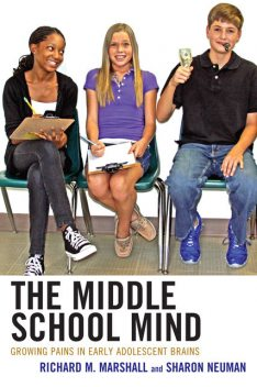 The Middle School Mind, Richard Marshall, Sharon Neuman