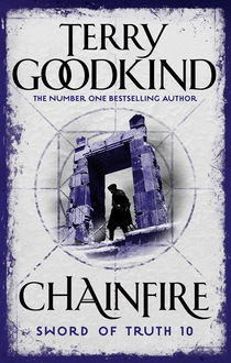 Chainfire: Chainfire Trilogy Part 1, Terry Goodkind