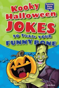 Kooky Halloween Jokes to Tickle Your Funny Bone, Linda Bozzo