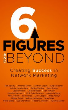 6 Figures and Beyond, Rob Sperry