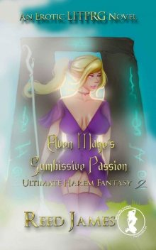 Elven Mage's Submissive Passion, James Reed