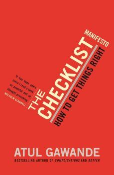 The Checklist Manifesto, Atul Gawande