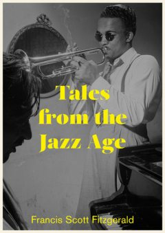 The Tales of the Jazz Age (Beloved Books Edition), Francis Scott Fitzgerald