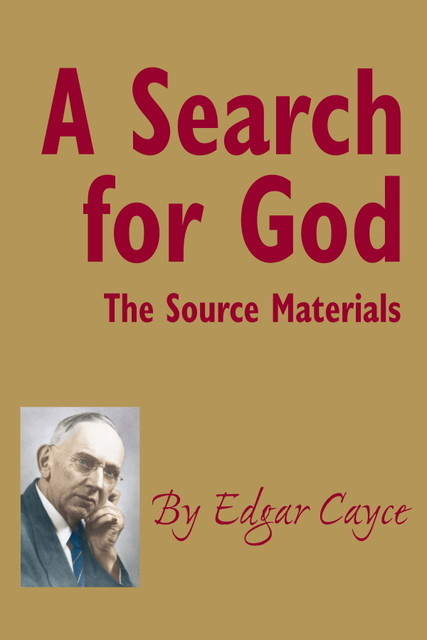 A Search for God, Edgar Cayce