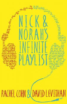 Nick & Norah's Infinite Playlist, David Levithan, Rachel Cohn