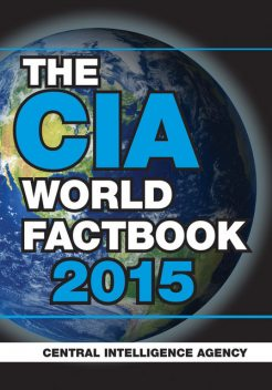 The CIA World Factbook 2015, Central Intelligence Agency