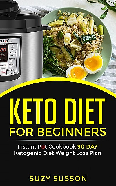 Keto Diet For Beginners, Suzy Susson