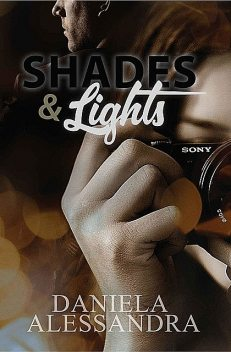 Shades & Lights, Daniela Alessandra