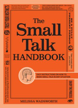 The Small Talk Handbook, Melissa Wadsworth