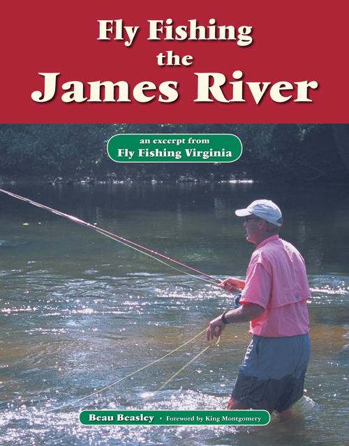 Fly Fishing the James River, Beau Beasley
