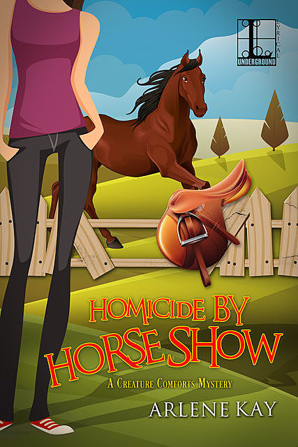 Homicide by Horse Show, Arlene Kay