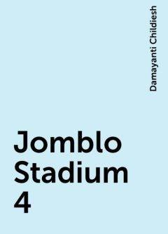Jomblo Stadium 4, Damayanti Childiesh