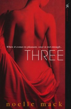 Three, Noelle Mack