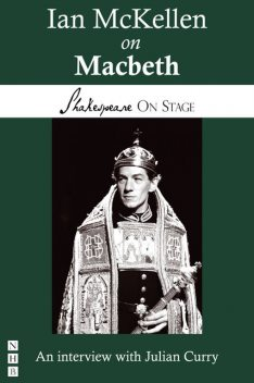 Ian McKellen on Macbeth (Shakespeare on Stage), Julian Curry, Ian McKellen