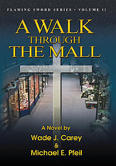 A Walk Through the Mall, Wade Carey