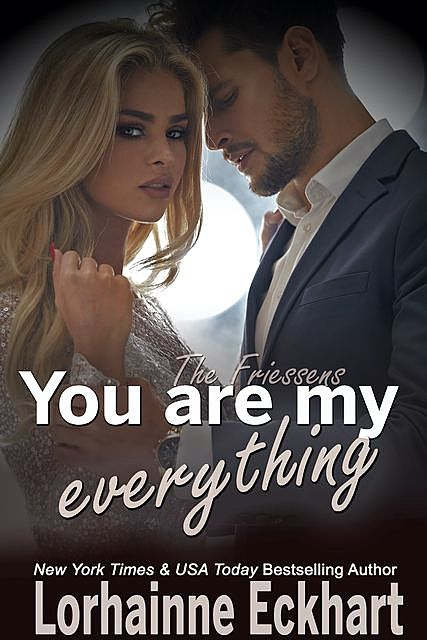 You Are My Everything, Lorhainne Eckhart
