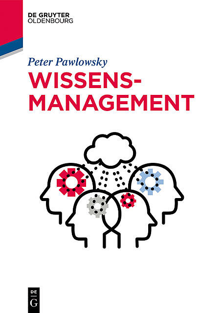Wissensmanagement, Peter Pawlowsky