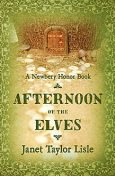 Afternoon of the Elves, Janet Taylor Lisle