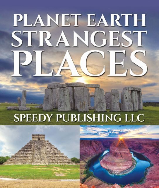 Planet Earth Strangest Places, Speedy Publishing