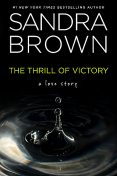 The Thrill of Victory, Sandra Brown