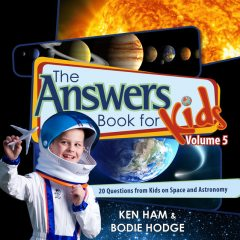 The Answers Book for Kids Volume 5, Bodie Hodge, Ken Ham