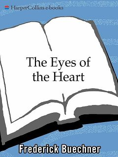 The Eyes of the Heart, Frederick Buechner