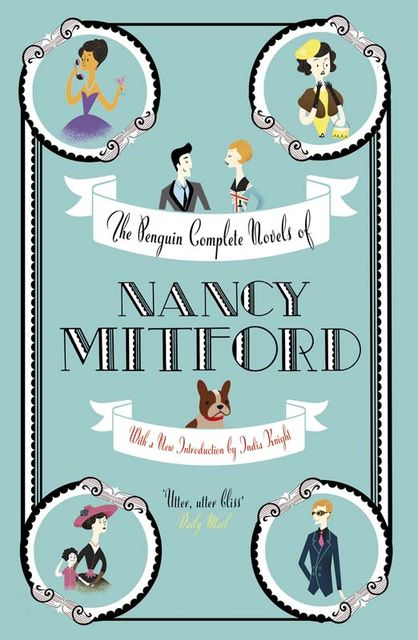 The Penguin Complete Novels of Nancy Mitford, Nancy Mitford