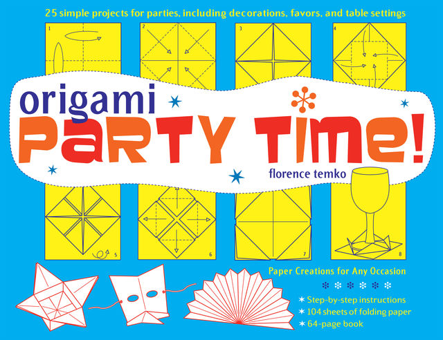 Origami Party Time, Florence Temko