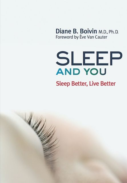 Sleep and You, Diane B.Boivin
