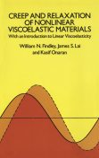 Creep and Relaxation of Nonlinear Viscoelastic Materials, William Findley, Francis A.Davis
