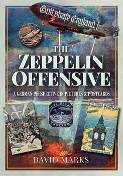 The Zeppelin Offensive, David Marks