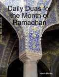 Daily Duas for the Month of Ramadhan, Islamic Mobility