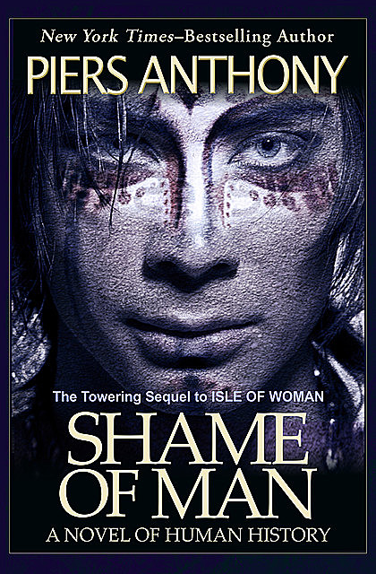 Shame of Man, Piers Anthony