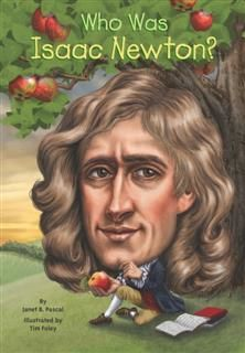 Who Was Isaac Newton, Janet Pascal
