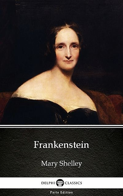 Frankenstein, or The Modern Prometheus / Франкенштейн, или Современный Прометей. Книга для чтения на английском языке, Н.В. Демидова, Мэри Уолстонкрафт Шелли