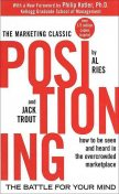 Positioning: The Battle for Your Mind, Jack Trout, Al Ries