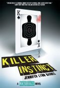 The Naturals, Book 2: Killer Instinct, Jennifer Lynn Barnes
