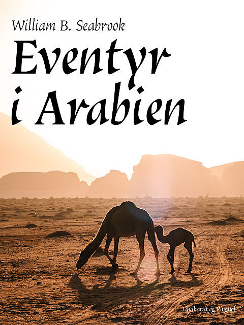 Eventyr i Arabien, William B. Seabrook