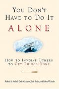 You Don't Have to Do It Alone, Robert Jacobs, Emily Axelrod, Julie Beedon, Richard H. Axelrod