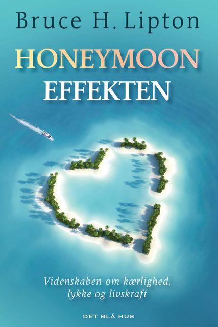 Honeymoon-effekten, Bruce Lipton