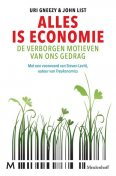 Alles is economie, Uri Gneezy, John List