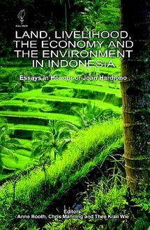 Land, Livelihood, the Economy and the Environment in Indonesia, Anne Booth, Chris Manning, Thee Kian Wie
