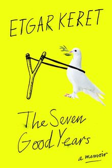 The Seven Good Years, Etgar Keret