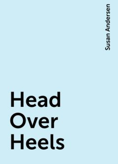 Head Over Heels, Susan Andersen