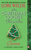 The Christmas Cookie Chronicles: Carrie, Lori Wilde