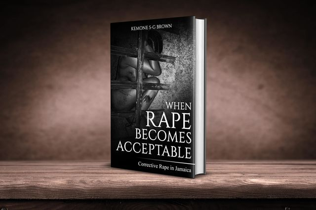 When Rape Becomes Acceptable, Kemone S.G. Brown