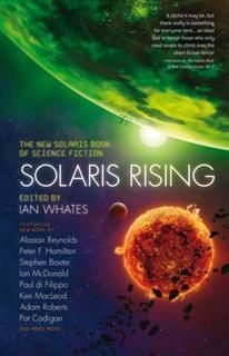Solaris Rising, Ian Whates