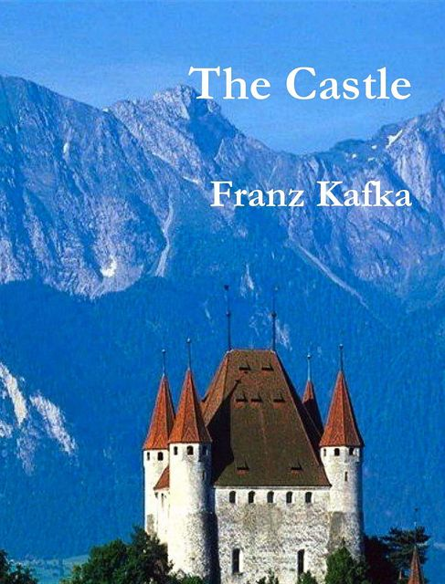 The Castle, Franz Kafka