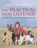 The Practical Dog Listener, Jan Fennell