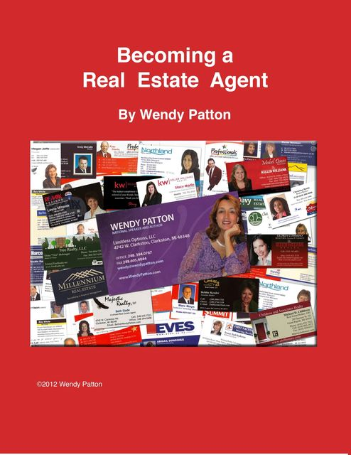 Becoming a Real Estate Agent, Wendy Patton